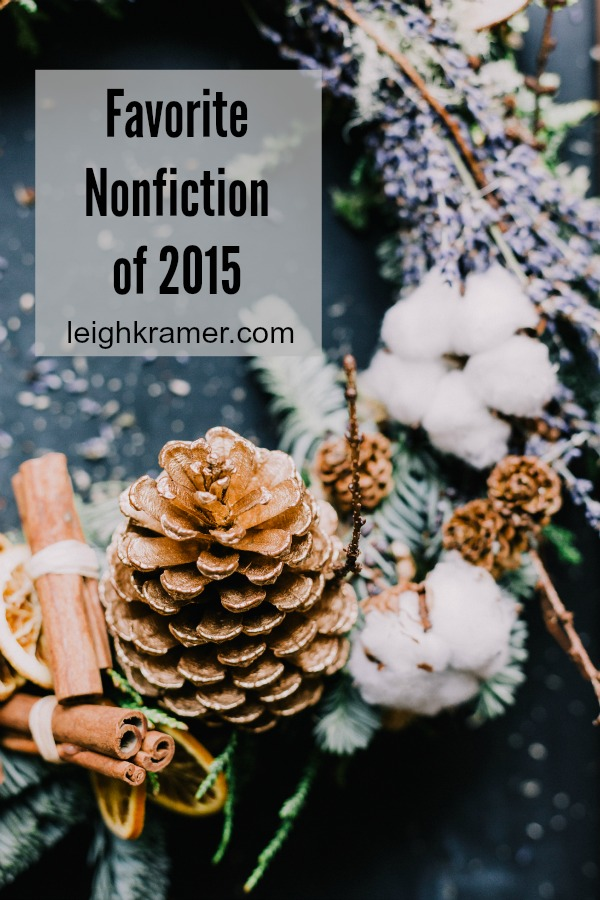Favorite Nonfiction of 2015 via LeighKramer.com