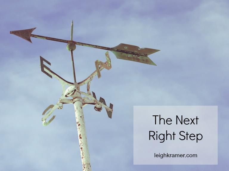 The Next Right Step via LeighKramer.com