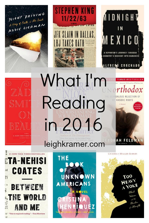 What I'm Reading in 2016 - leighkramer.com