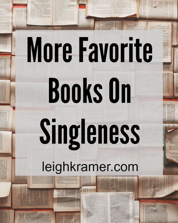 More Favorite Books On Singleness via leighkramer.com