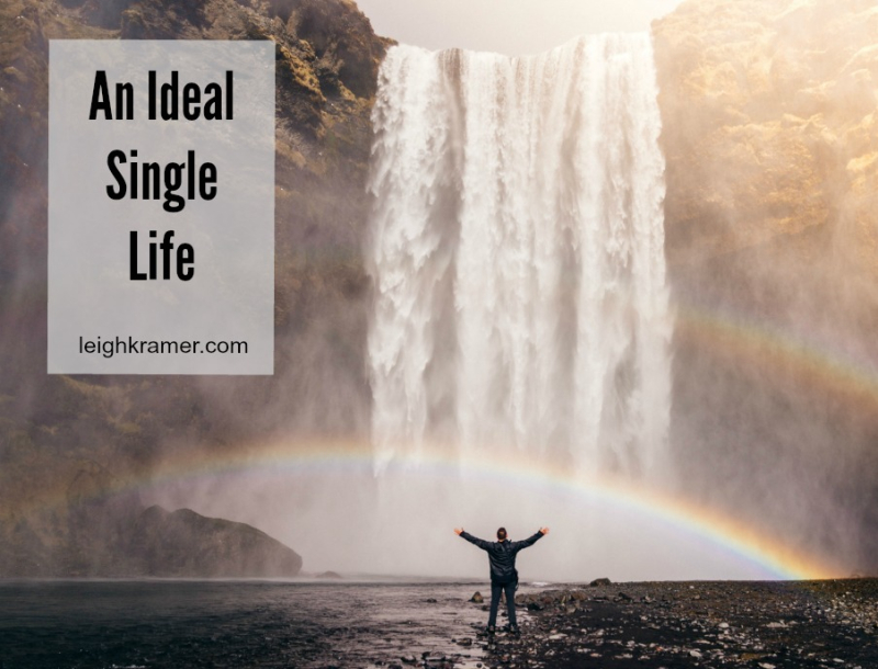 An Ideal Single Life via LeighKramer.com