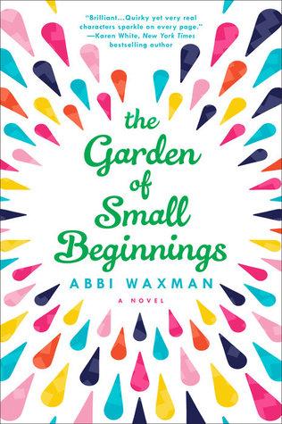 The Garden Of Small Beginnings