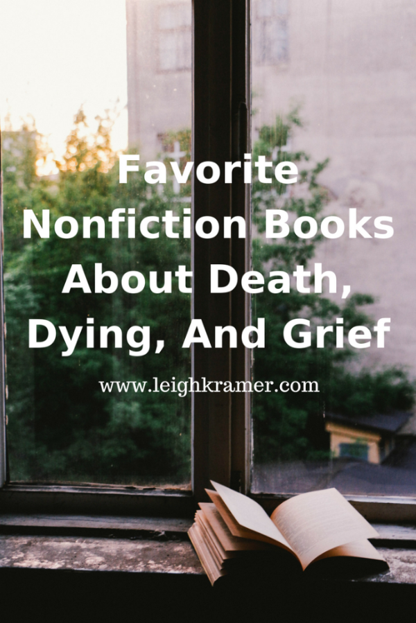 Favorite Nonfiction Books About Death  Dying  And Grief