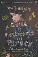 The Lady's Guide To Petticoats & Piracy