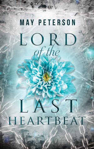 Lord of the Last Heartbeat